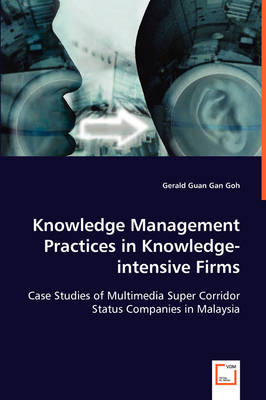 Knowledge Management Practices in Knowledge-Intensive Firms
