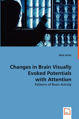 Changes in Brain Visually Evoked Potentials with Attention