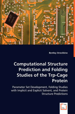 Computational Structure Prediction and Folding Studies of the Trp-Cage Protein