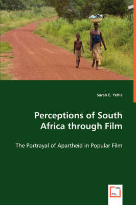 Perceptions of South Africa Through Film