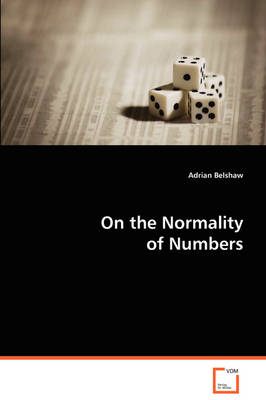 On the Normality of Numbers