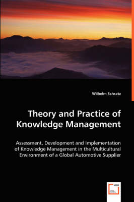 Theory and Practice of Knowledge Management