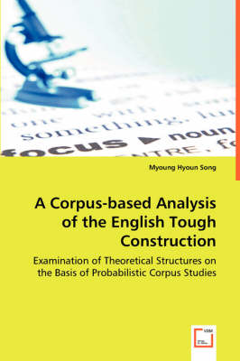 A Corpus-Based Analysis of the English Tough Construction