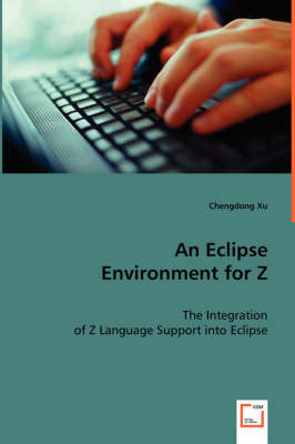 An Eclipse Environment for Z