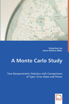 A Monte Carlo Study - Two Nonparametric Statistics with Comparisons of Type I Error Rates and Power