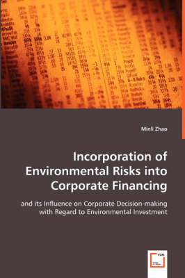 Incorporation of Environmental Risks Into Corporate Financing
