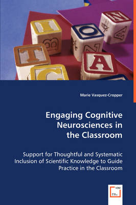 Engaging Cognitive Neurosciences in the Classroom