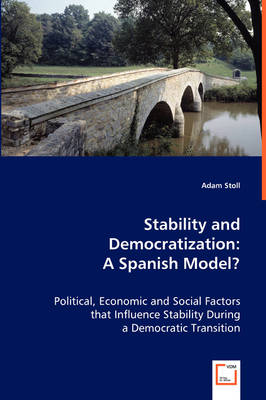 Stability and Democratization: A Spanish Model?
