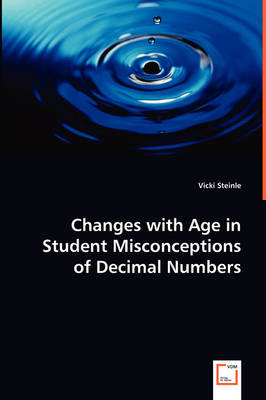 Changes with Age in Student Misconceptions of Decimal Numbers