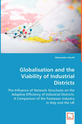 Globalisation and the Viability of Industrial Districts