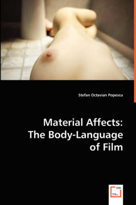Material Affects: The Body-Language of Film