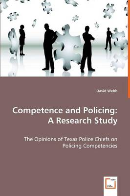 Competence and Policing: A Research Study