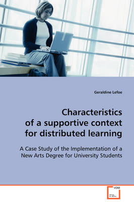 Characteristics of a Supportive Context for Distributed Learning