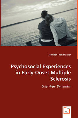 Psychosocial Experiences in Early-Onset Multiple Sclerosis