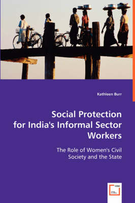 Social Protection for India's Informal Sector Workers