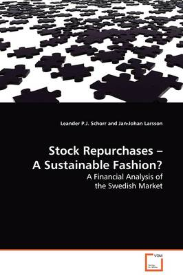 Stock Repurchases - A Sustainable Fashion?