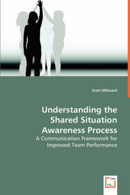 Understanding the Shared Situation Awareness Process