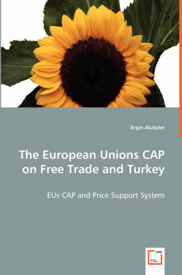 The European Unions Cap on Free Trade Turkey