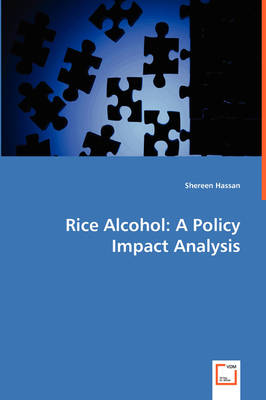 Rice Alcohol: A Policy Impact Analysis