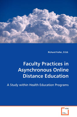 Faculty Practices in Asynchronous Online Distance Education
