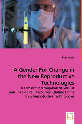 A Gender for Change in the New Reproductivetechnologies