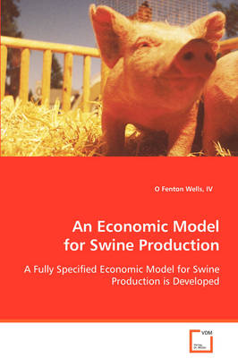 An Economic Model for Swine Production