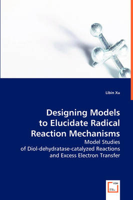 Designing Models to Elucidate Radical Reaction Mechanisms