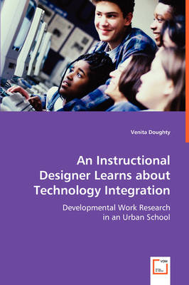 An Instructional Designer Learns about Technology Integration