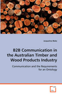 B2B Communication in the Australian Timber and Wood Products Industry