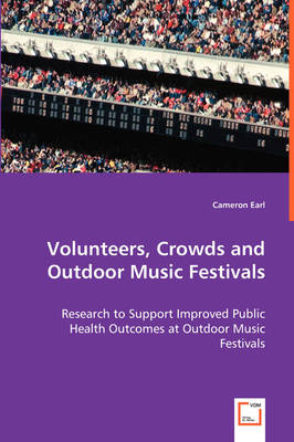 Volunteers, Crowds, and Outdoor Music Festivals