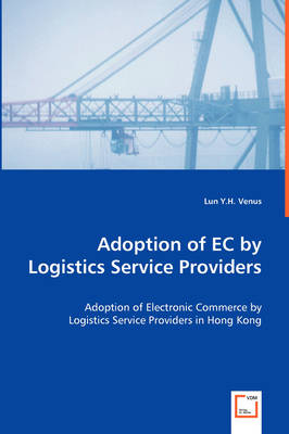 Adoption of EC by Logistics Service Providers