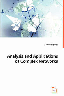 Analysis and Applications of Complex Networks