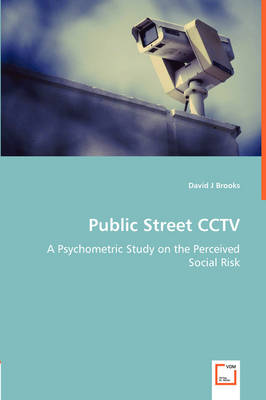 Public Street Cctv - A Psychometric Study on the Perceived Social Risk