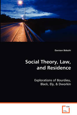 Social Theory, Law, and Residence