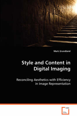 Style and Content in Digital Imaging