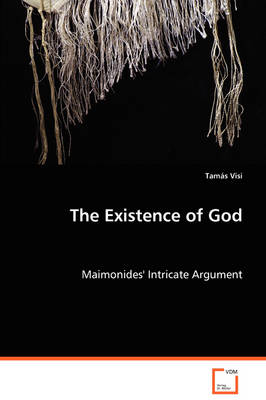 The Existence of God - Maimonides' Intricate Argument