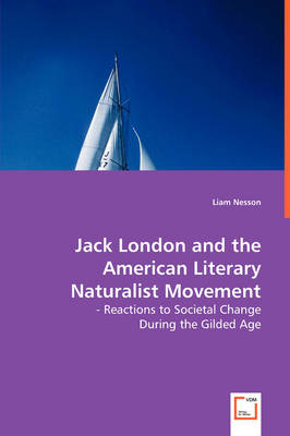 Jack London and the American Literary Naturalist Movement