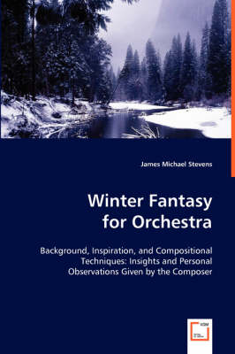 Winter Fantasy for Orchestra