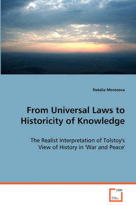 From Universal Laws to Historicity of Knowledge