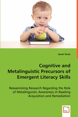 Cognitive and Metalinguistic Precursors of Emergent Literacy Skills