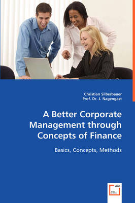 A Better Corporate Management Through Concepts of Finance