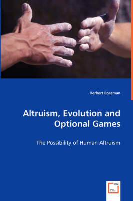 Altruism, Evolution and Optional Games