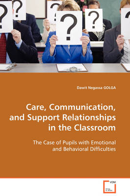 Care, Communication, and Support Relationships in the Classroom