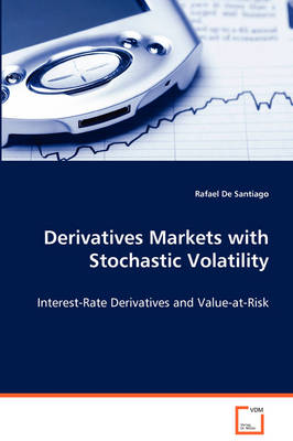 Derivatives Markets with Stochastic Volatility