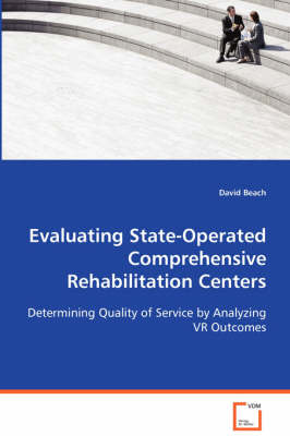Evaluating State-Operated Comprehensive Rehabilitation Centers