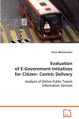 Evaluation of E-Government Initiatives for Citizen-Centric Delivery