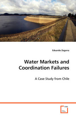Water Markets and Coordination Failures