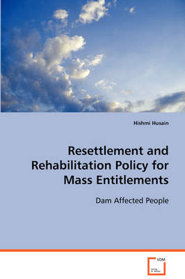 Resettlement and Rehabilitation Policy for Mass Entitlements