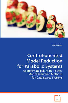 Control-Oriented Model Reduction for Parabolic System