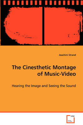 The Cineastic Montage of Music-Video